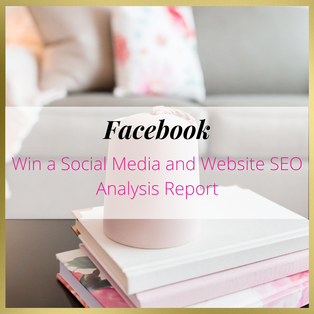 Win a Social Media and Website SEO Analysis Report