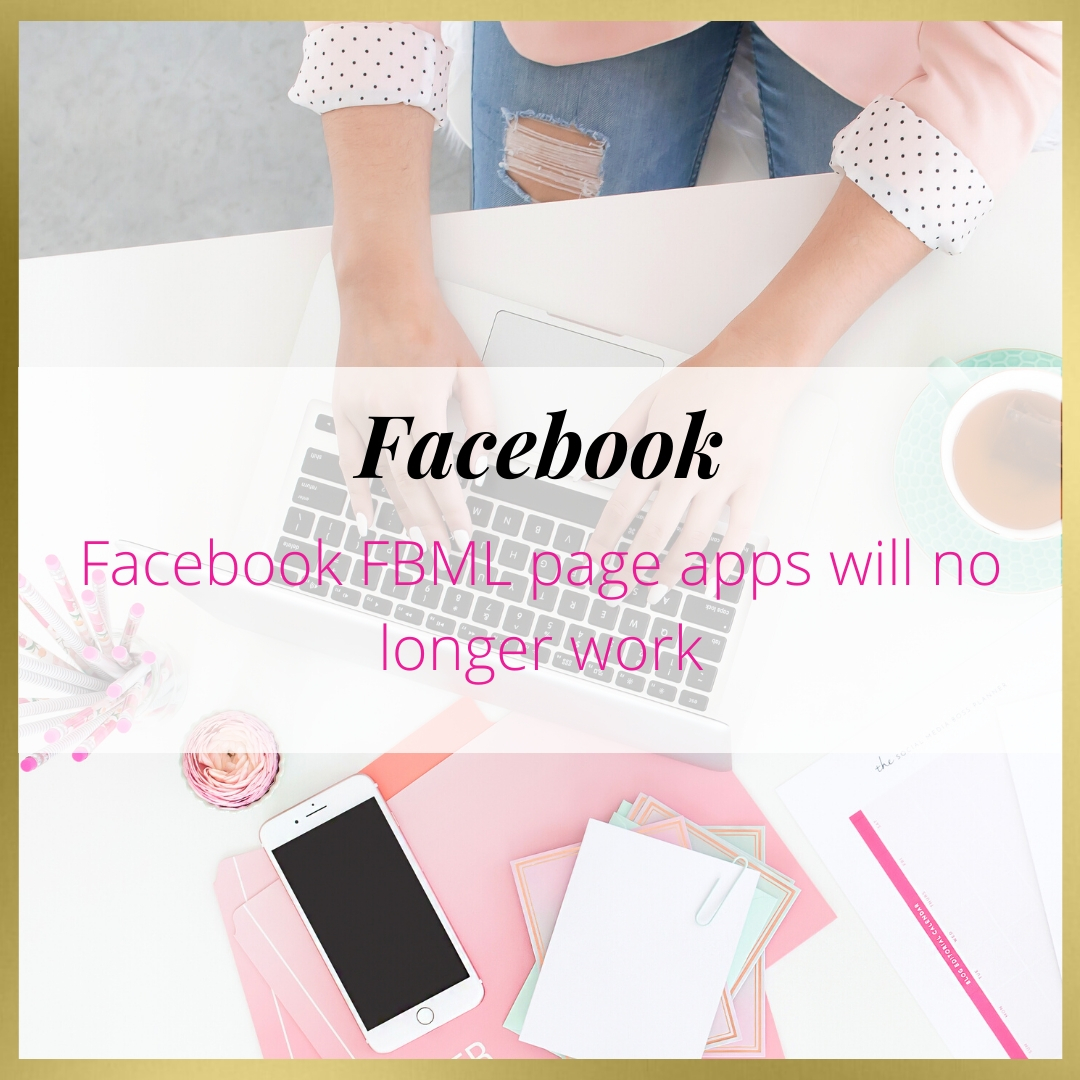 Facebook FBML page apps will no longer work