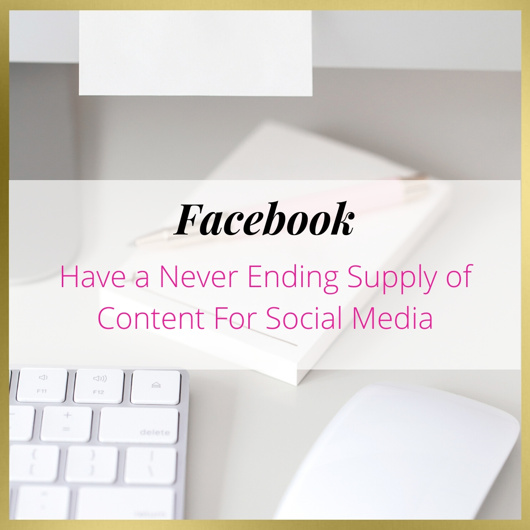 Have a Never Ending Supply of Content For Social Media