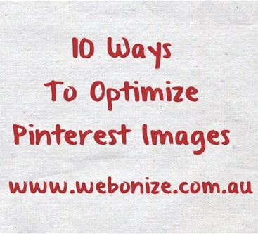 10 Ways To Optimize Pinterest Images