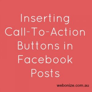 inserting call to action buttons in facebook posts