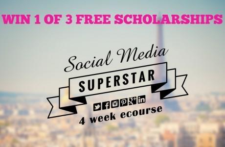 Win 1 of 3 Free Scholarships – Social Media Superstar eCourse