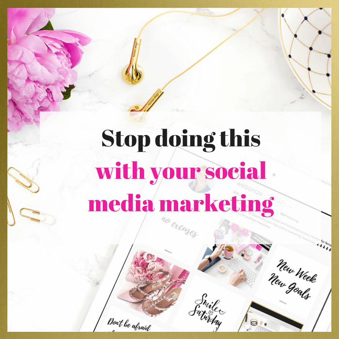 You Need To Stop Doing This With Your Social Media Marketing