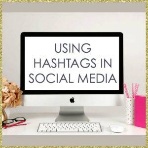 Using Hashtags In Social Media