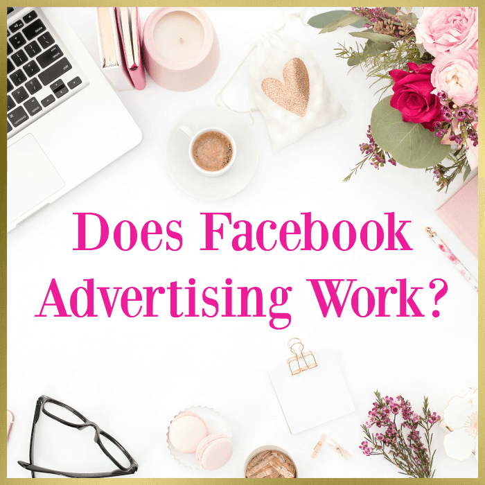 Does Facebook Advertising Work?
