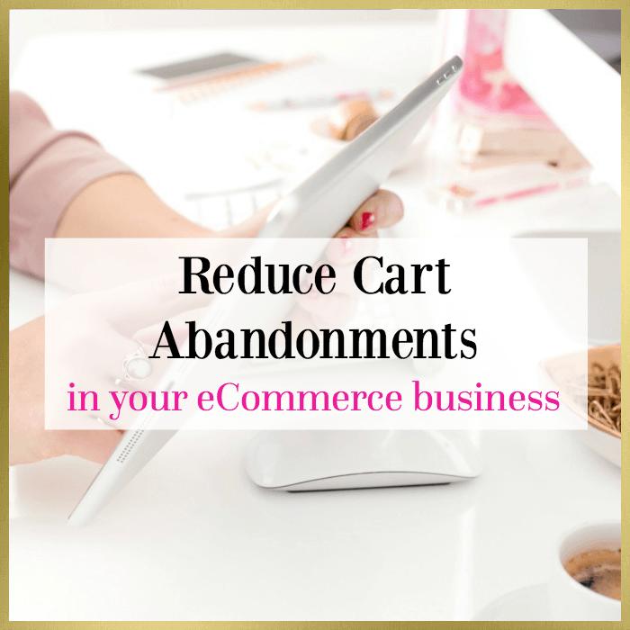 reducing cart abandonments ecommerce websites