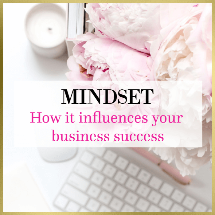 Your Mindset Influences Your Business Success