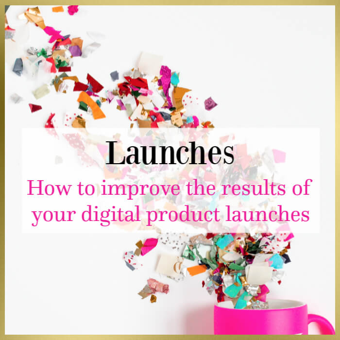 How to improve the results of your digital product launches